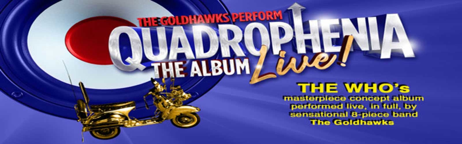 Quadrophenia The Album Live!